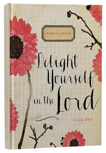 Journal: Delight Yourself in the Lord Signature Journal