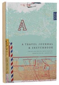 Journal: A Travel Journal & Sketchbook