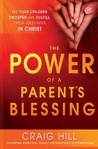 The Power of a Parents Blessing