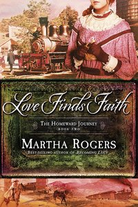 Love Finds Faith (#02 in Homeward Journey Series)