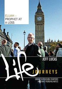 Elijah - Prophet At a Loss (Booklet) (Life Journeys Series)