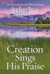 Creation Sings His Praise