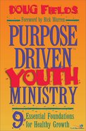 Purpose Driven Youth Ministry (Leaders Guide) (The Purpose Driven Life Series)