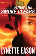When the Smoke Clears (#01 in Deadly Reunions Series)