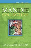 Mandie Collection, The: #10 (Books 36-38)