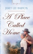 A Place Called Home (Heartsong Series)