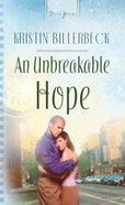 An Unbreakable Hope (Heartsong Series)