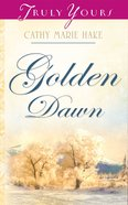 Heartsong #740: Golden Dawn (Alaskan Historical Series #1)