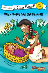 Baby Moses and the Princess (My First I Can Read/beginners Bible Series)