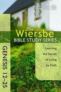 Be Obedient (Genesis 12-24) (Be Series)