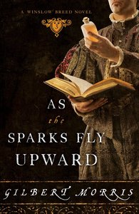 As the Sparks Fly Upward (#03 in Winslow Breed Series)