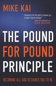 The Pound For Pound Principle