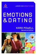 Emotions and Dating (Uncommon Youth Ministry Series)