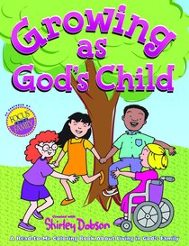 Colouring Book: Growing as Gods Child (Shirley Dobson Colouring Books Series)