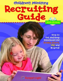 Childrens Ministry Recruiting Guide With CDROM