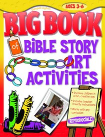 Big Book of Bible Story Art Activities (Reproducible)