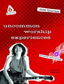 Worship Experiences (Uncommon Youth Ministry Series)