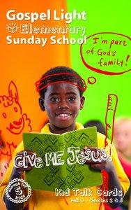 Student Talk Cards (Gospel Light Living Word Series)