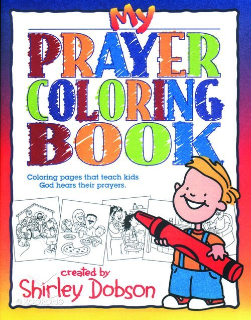 Buy Colouring Book My Prayer Shirley Dobson Books Series By Online
