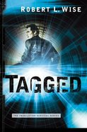 Tagged (#02 in Tribulation Survival Series)