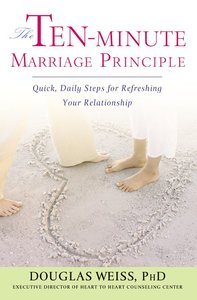The Ten-Minute Marriage Principle