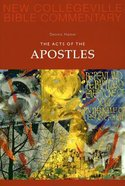 Acts of the Apostles (#05 in New Collegeville Bible Commentary Series)