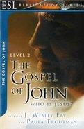 The Gospel of John (English As Second Language Bible Study Series)