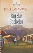 Big Sky Bachelor (#1068 in Heartsong Series)