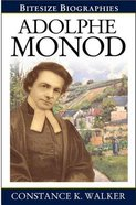 Adolphe Monod (Bitesize Biographies Series)