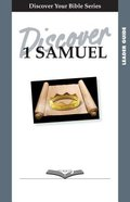 1 Samuel (Leader Guide, 12 Sessions, Intermediate) (Discover Your Bible Series)