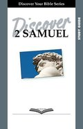 2 Samuel (Study Guide, 12 Sessions, Intermediate) (Discover Your Bible Series)