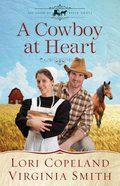 A Cowboy At Heart (Large Print) (#03 in The Amish Of Apple Grove Series)