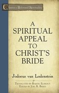 A Spiritual Appeal to Christs Bride (Classics Of Reformed Spirituality Series)