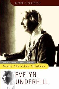 Fount Christian Thinkers: Evelyn Underhill
