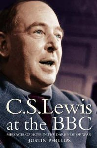 Lewis At the Bbc: Messages of Hope in the Darkness of War