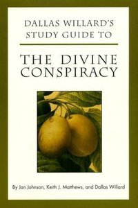 The Divine Conspiracy (Study Guide)