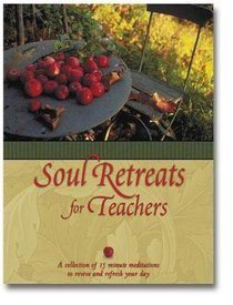 Soul Retreats For Teachers