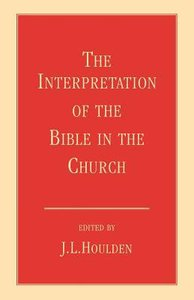 The Interpretation of the Bible in the Church