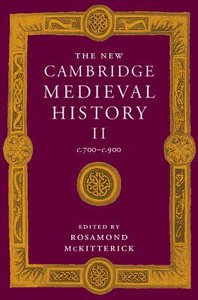 New Cambridge Medieval History (Vol 2)