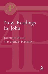 New Readings in John (Journal For The Study Of The New Testament Supplement Series)