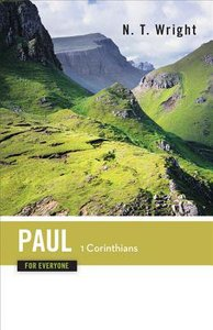 Paul-1 Corinthians (New Testament Guides For Everyone Series)