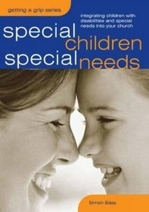 Getting a Grip: Special Children, Special Needs