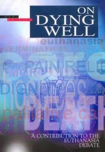 On Dying Well (2nd Edition)