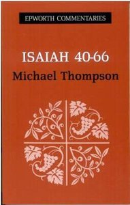 The Book of Isaiah 40-66 (Epworth Commentary Series)