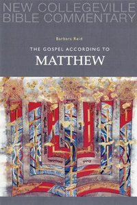 Gospel According to Matthew (#01 in New Collegeville Bible Commentary Series)