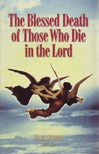 The Blessed Death of Those Who Die in the Lord