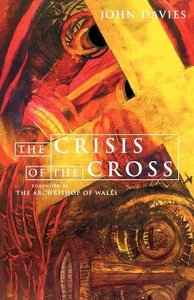 The Crisis of the Cross