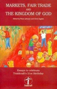 Markets, Fair Trade and the Kingdom of God