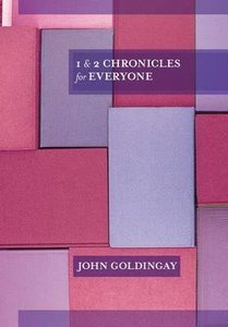 1 and 2 Chronicles For Everyone (Old Testament Guide For Everyone Series)