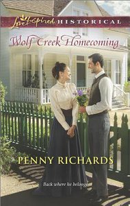 Wolf Creek Homecoming (Love Inspired Series Historical)